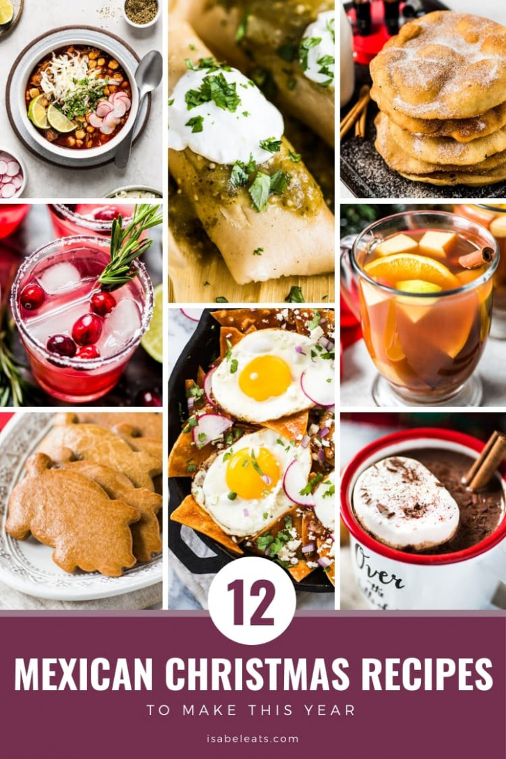 The BEST Mexican Christmas Foods - Isabel Eats Mexican Recipes - recipes for xmas dinner parties