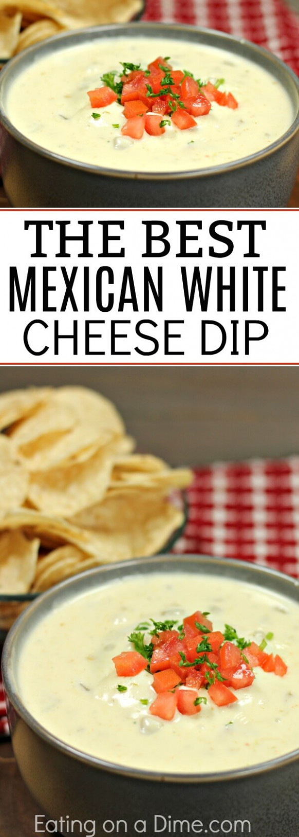 The Best Mexican White Cheese Dip - Recipes Authentic Mexican Food
