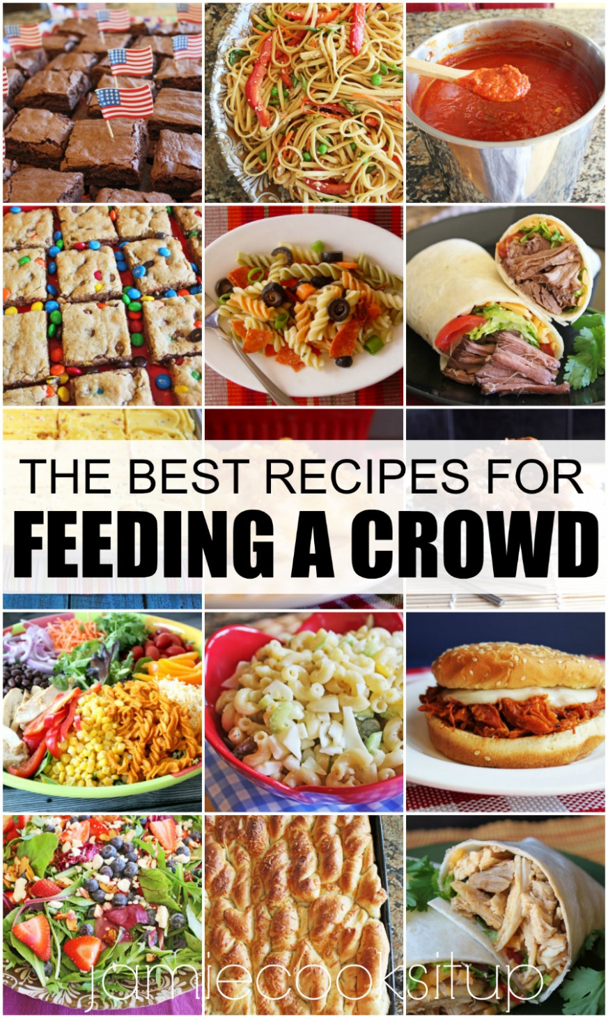 The Best Recipes For Feeding A Crowd (Girls Camp, Family ..