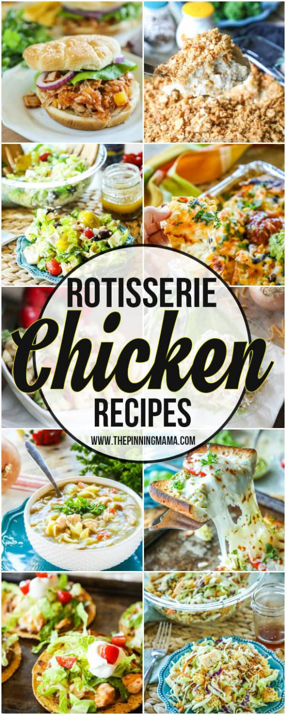 The BEST Rotisserie Chicken Recipes- What to do with ..