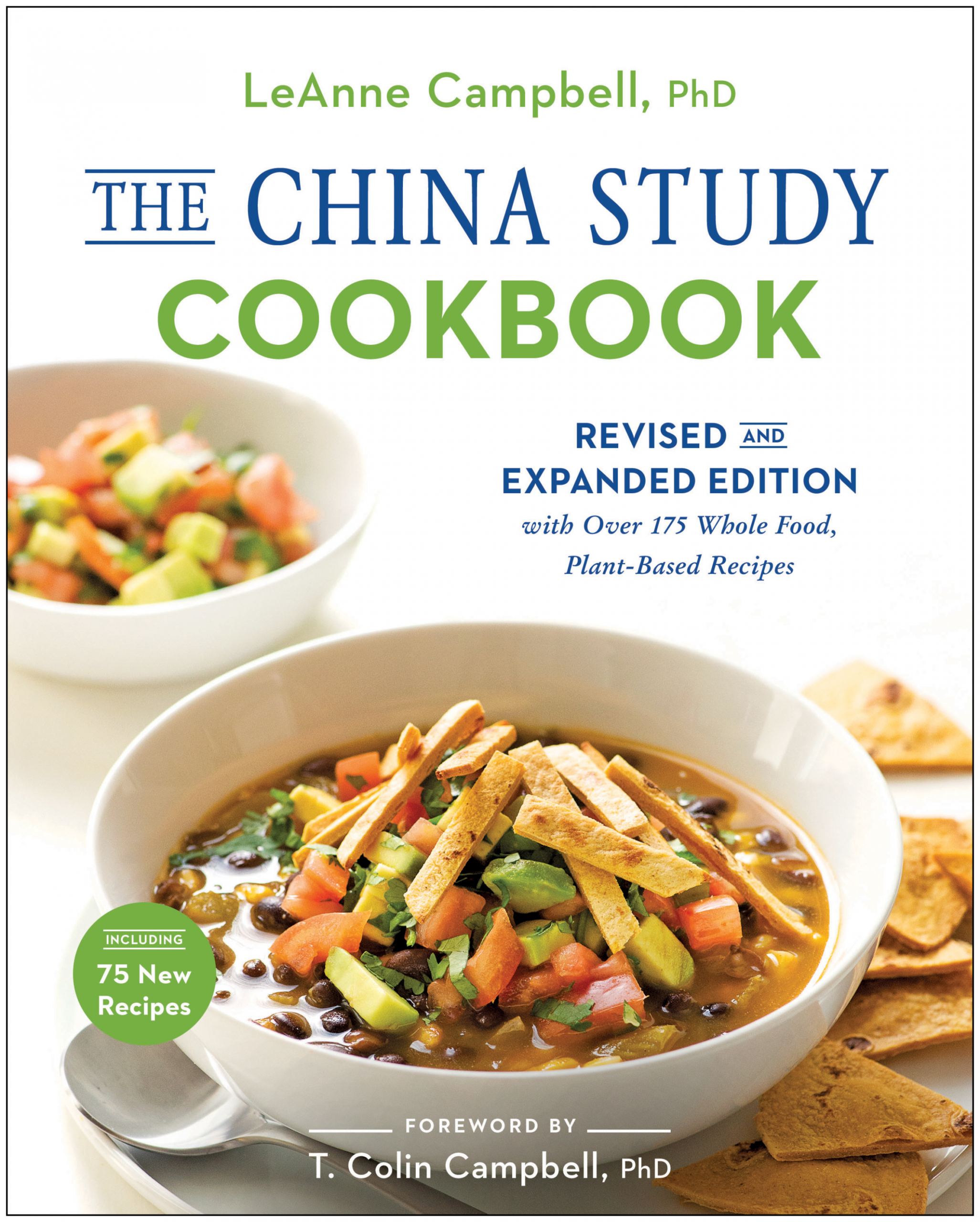 The China Study Cookbook - Recipes Plant Based Whole Food Diet