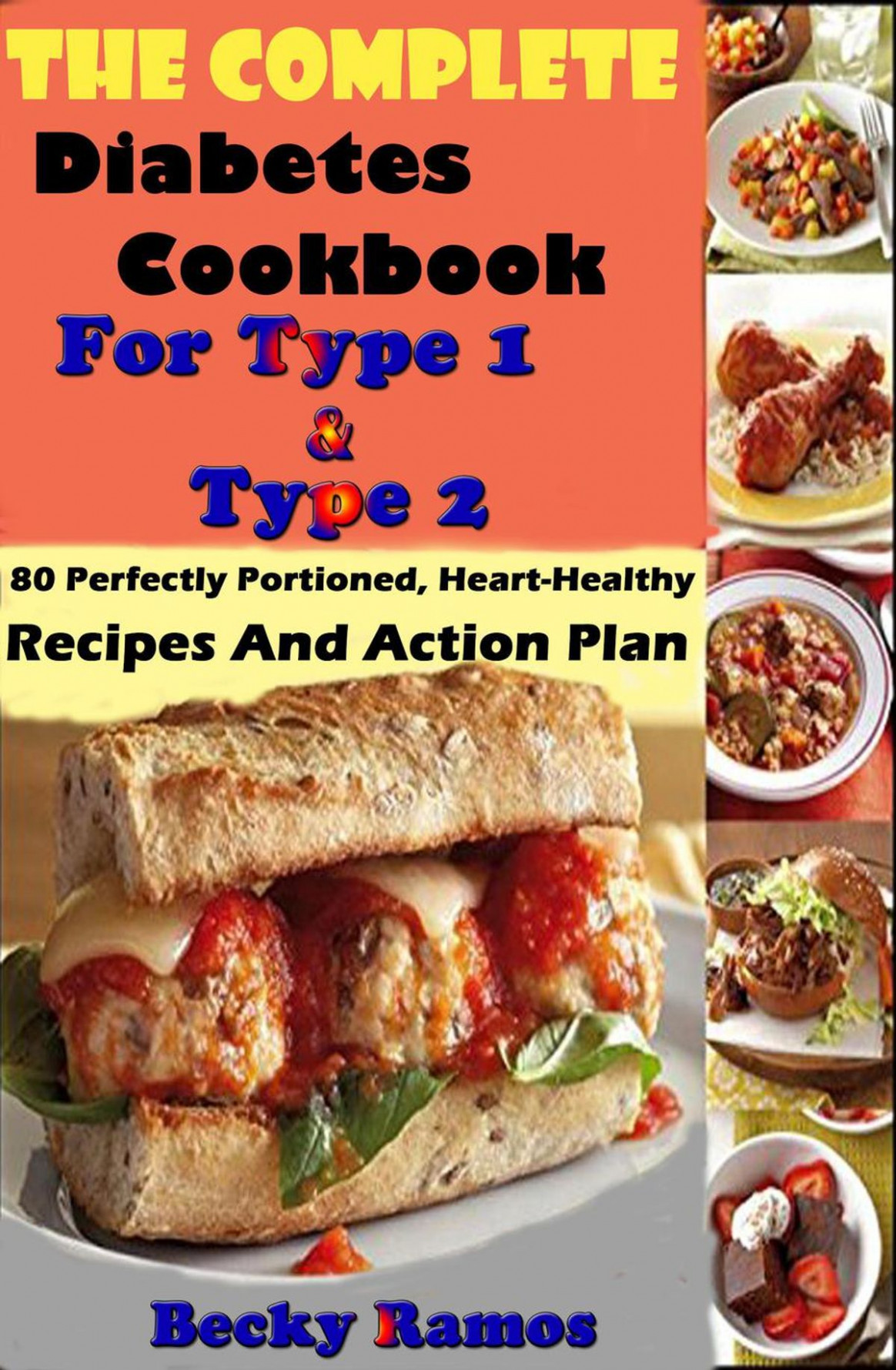 The Complete Diabetes Cookbook For Type 15 & Type 15: 15 Perfectly Portioned,  Heart-Healthy, Recipes And Action Plan ebook by Becky Ramos - Rakuten Kobo - recipes for a healthy heart