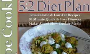 The Easy Vegetarian Two Day 13:13 Diet Plan Recipe Cookbook All 13 Calories  & Under, Low Calorie & Low Fat Recipes, Make Ahead Slow Cooker Meals, 13 ..