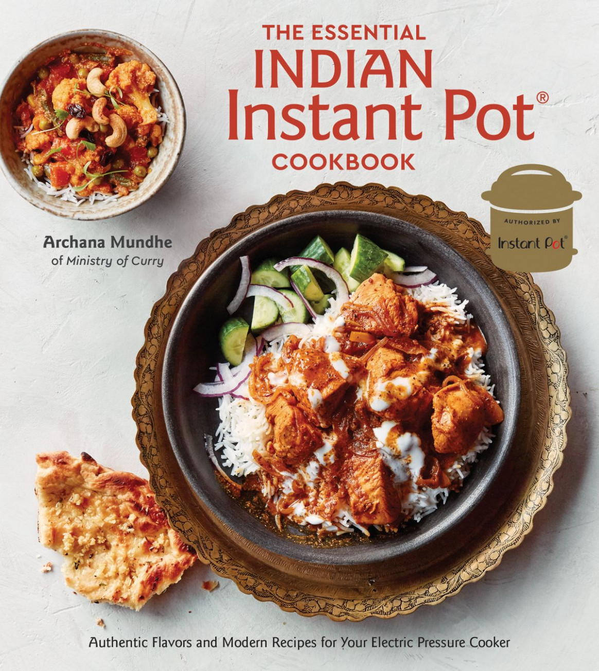 The Essential Indian Instant Pot Cookbook Ebook By Archana Mundhe - Rakuten  Kobo - Authentic Vegetarian Indian Recipes