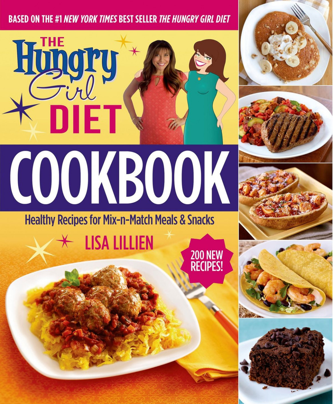 The Hungry Girl Diet Cookbook ebook by Lisa Lillien - Rakuten Kobo - healthy recipes new york times