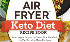 "The ""I Love My Air Fryer"" Keto Diet Recipe Book: From Veggie .."