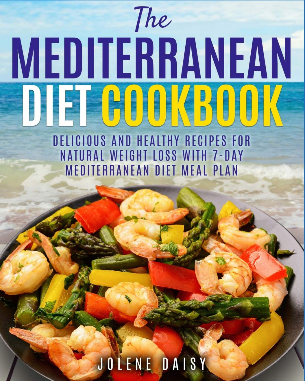 The Mediterranean Diet Cookbook: Delicious and Healthy ..