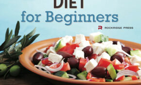 The Mediterranean Diet For Beginners: The Complete Guide ..