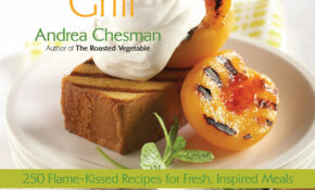 The New Vegetarian Grill: 14 Flame Kissed Recipes For Fresh ..