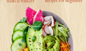 The Plant Based Diet CookBook Ebooks By Marg D
