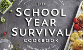The School Year Survival Cookbook: Healthy Recipes And ..
