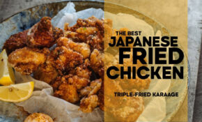 The Secret To Perfect Karaage (Japanese Fried Chicken) – Chicken Recipes Japan