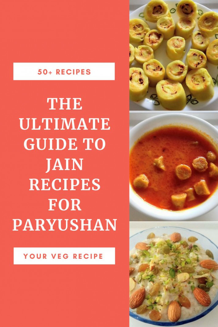The Ultimate Guide to Jain Recipes for Paryushan | dishes ...