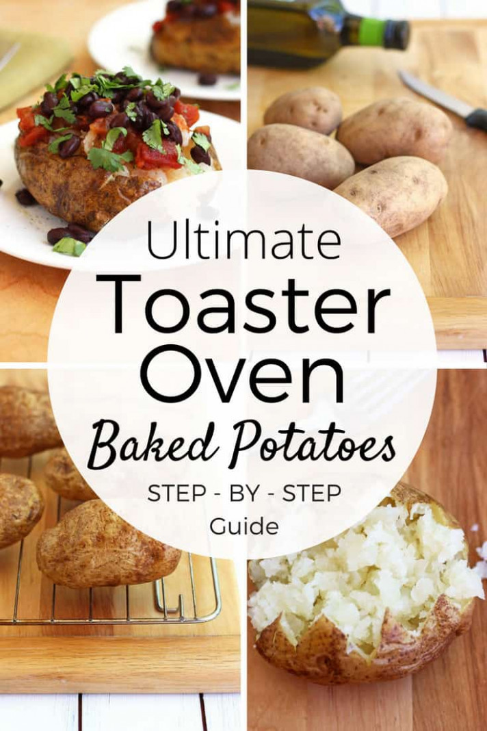 The Ultimate Guide to Toaster Oven Baked Potatoes - oven baked potato recipes dinner