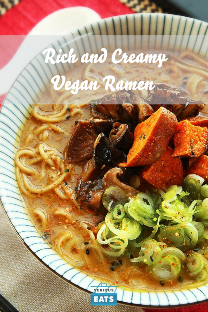 The Ultimate Rich and Creamy Vegan Ramen With Roasted ..