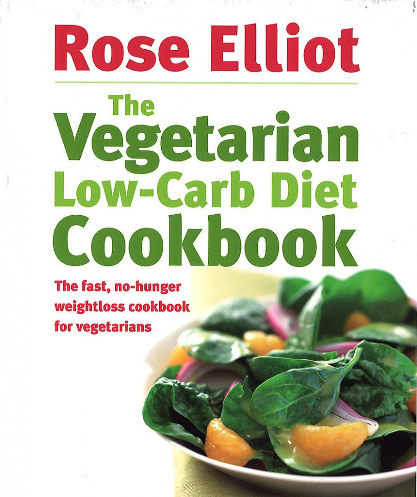 The Vegetarian Low-Carb Diet Cookbook: The fast, no-hunger ..
