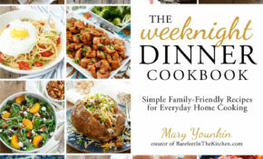The Weeknight Dinner Cookbook: Simple Family Friendly ..