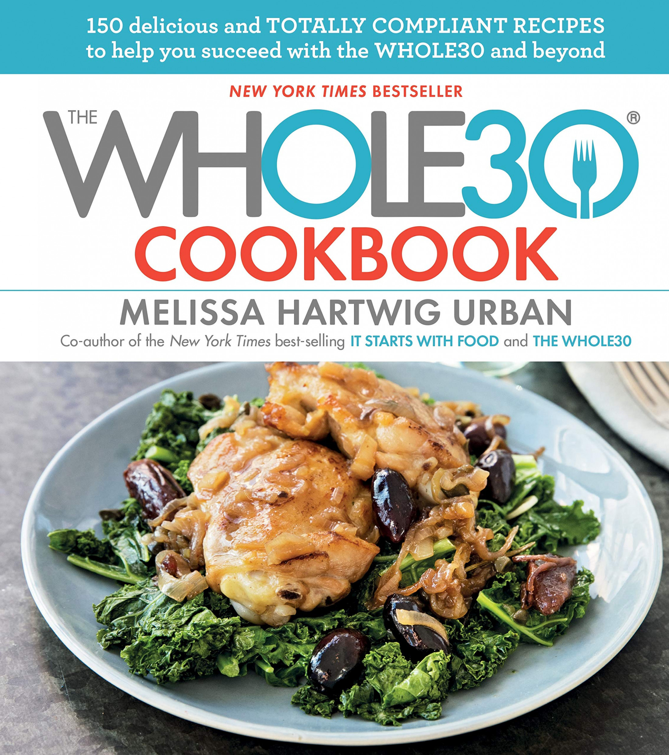 The Whole11 Cookbook: 11 Delicious and Totally Compliant ..
