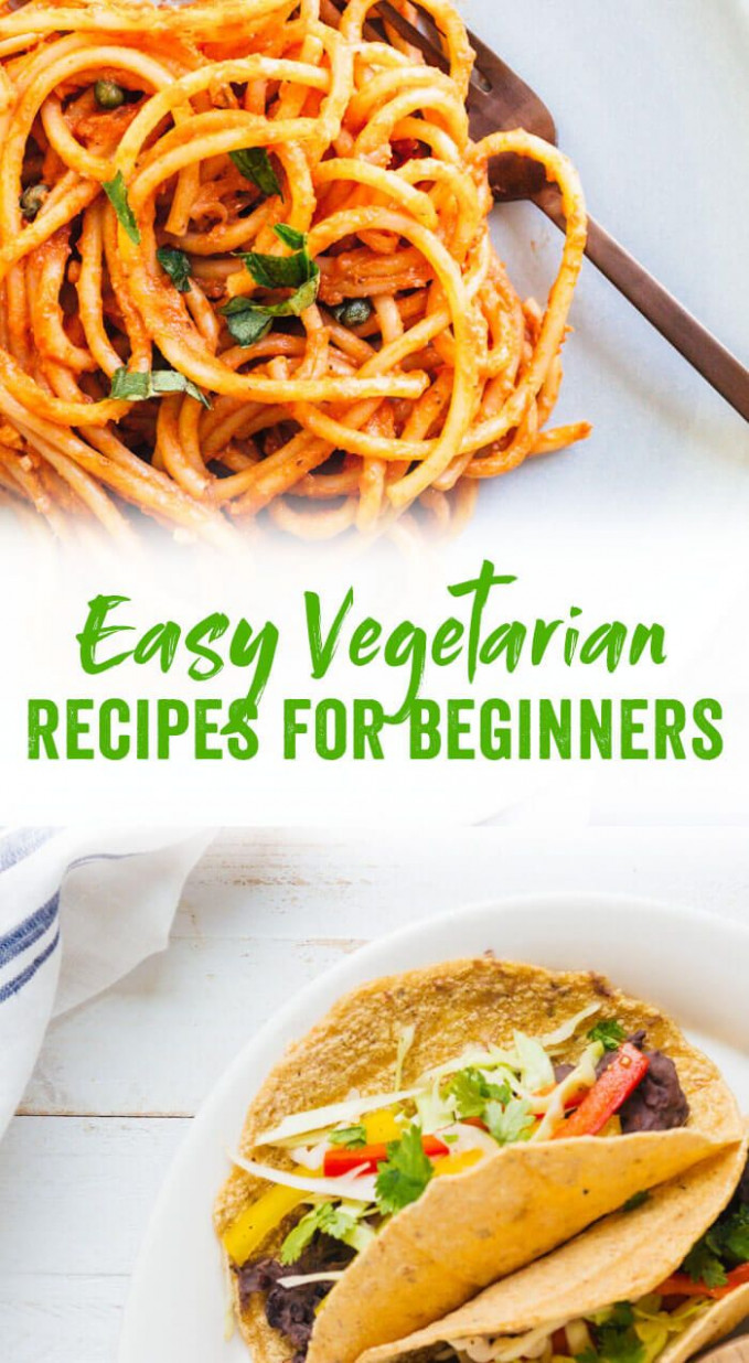 These easy vegetarian recipes for beginners are delicious ..