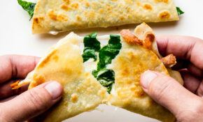 This Quesadilla Is The Most Acceptable Way To Eat Lots Of ..