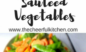 This Simple And Easy Side Dish Of Sauteed Vegetables Is ..