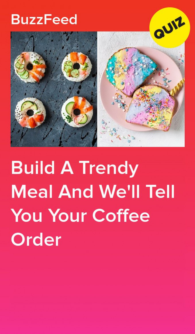 This Trendy Food Quiz Will Tell You Your Coffee Order | Food ..