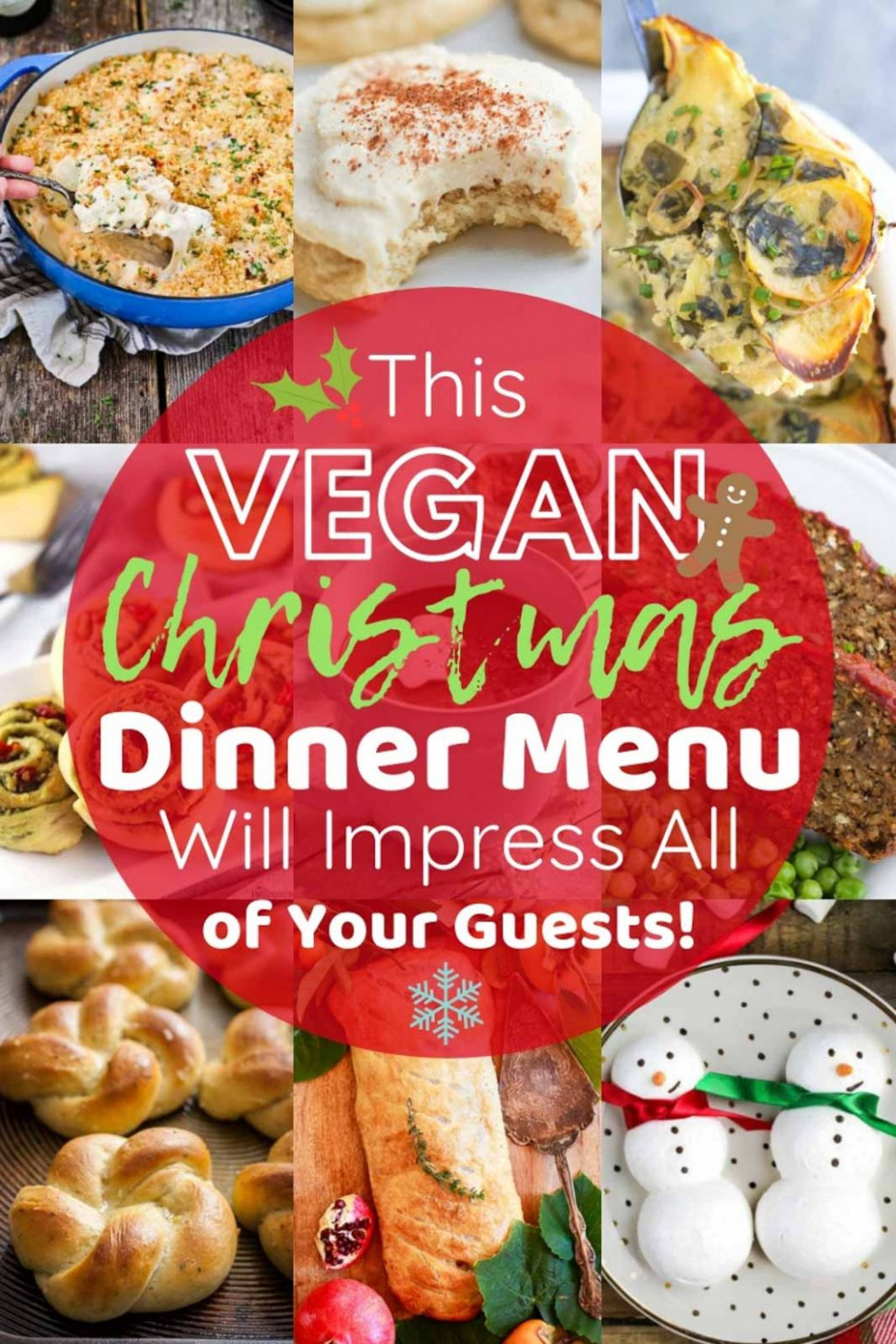 This Vegan Christmas Dinner Menu Will Impress All Of Your ..