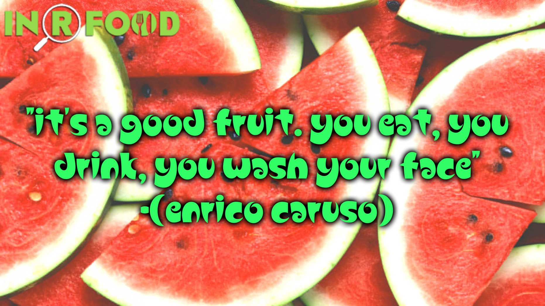 Thoughs And Fresh #quotes About Watermelon..@inrfood | Food ..