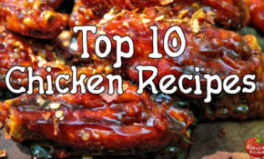 TOP 10 Best Chicken Recipes By AlmazanKitchen – YouTube – Chicken Recipes Youtube