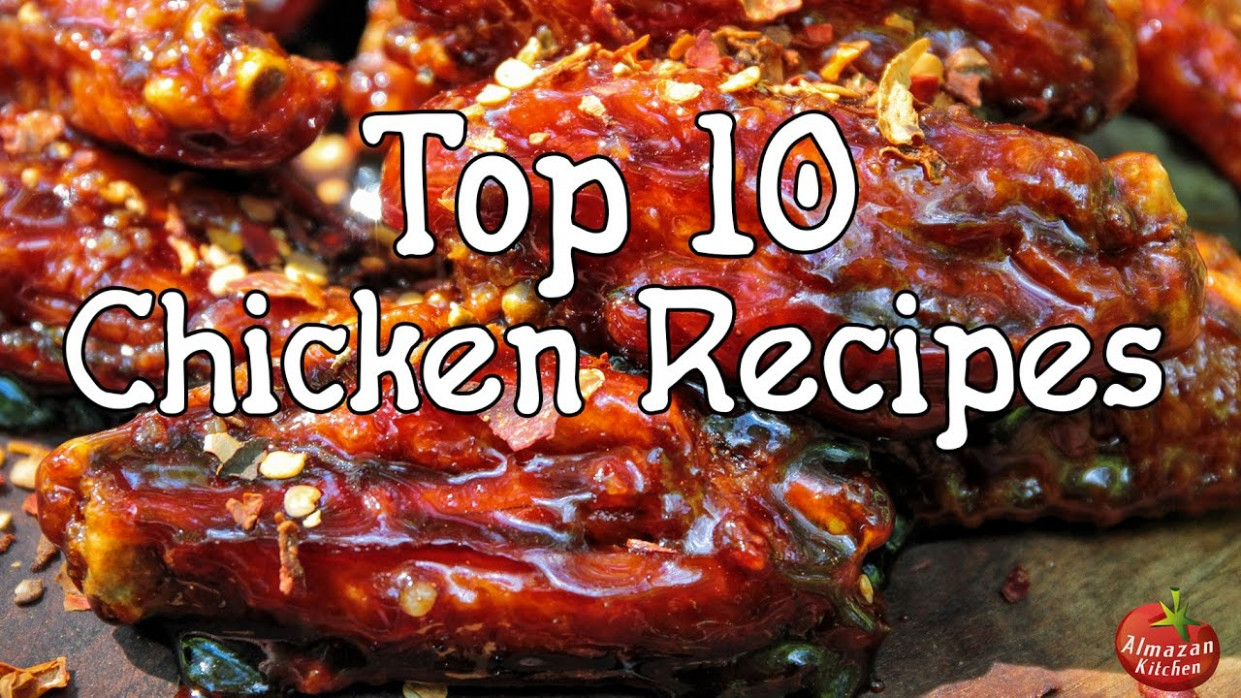 TOP 10 Best Chicken Recipes by AlmazanKitchen - YouTube - chicken recipes youtube