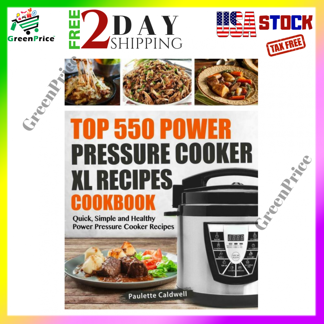 Top 10 Power Pressure Cooker XL Recipes Cookbook Quick Simple and Healthy  POW - power pressure cooker xl healthy recipes