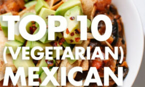 Top 10 Vegetarian Mexican Recipes – Cookie And Kate – Recipes Vegetarian Mexican