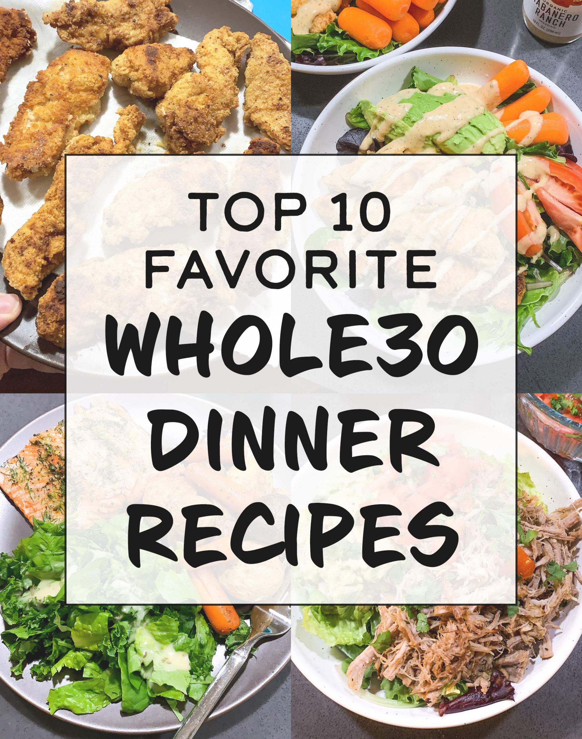 Top 12 Favorite Whole12 Dinner Recipes - Project Meal Plan - food recipes for dinner