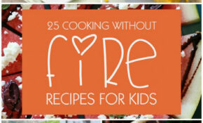 Top 15 Cookng Wthout Fre Recpes For Kds Kd How Do You Cook ..