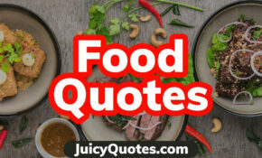 Top 15 Food Quotes And Sayings 15 – (About Delicious Food ..