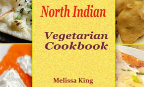Top 15 Quick And Easy North Indian Vegetarian Cookbook Ebook By Melissa  King – Rakuten Kobo – Quick Dinner Recipes Indian Vegetarian