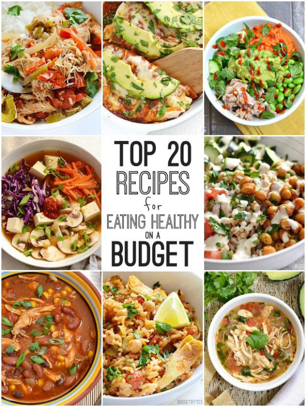 Top 20 Recipes for Eating Healthy on a Budget | Food ..