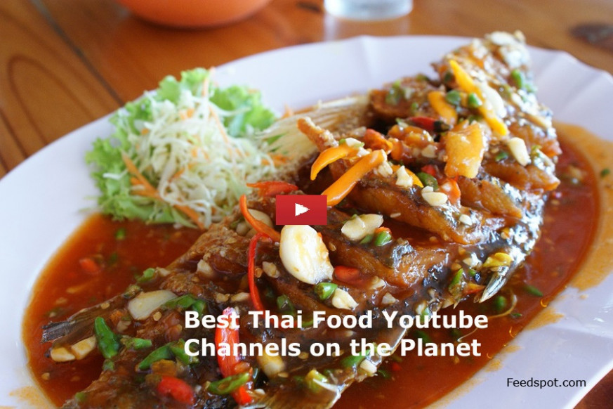 Top 25 Thai Food Youtube Channels for Thai Recipes - thai food recipes youtube