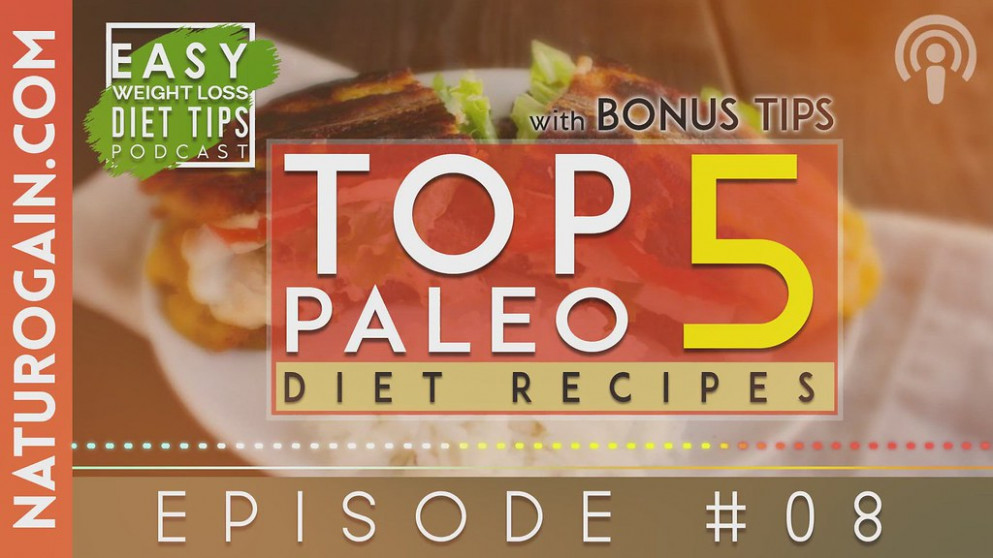 Top 5 Paleo Diet Recipes for Fatty | Ep 8 Podcast - dinner recipes to lose weight