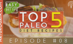Top 5 Paleo Diet Recipes For Fatty | Ep 8 Podcast – Recipes To Lose Weight Vegetarian