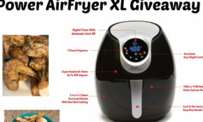 Top Notch Material: Power AirFryer XL Giveaway – Power Air Fryer Xl Healthy Recipes