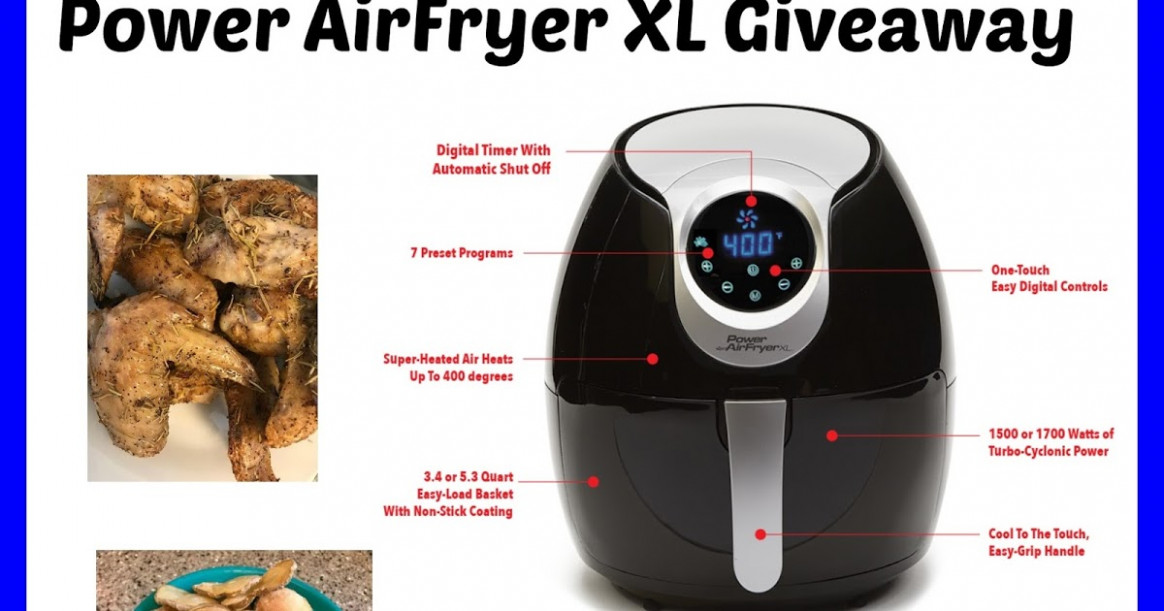 Top Notch Material: Power AirFryer XL Giveaway - power air fryer xl healthy recipes