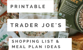 Trader Joe's Meal Plan Ideas & Printable Shopping List ..