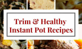 Trim & Healthy Instant Pot Recipes – Wonderfully Made And ..
