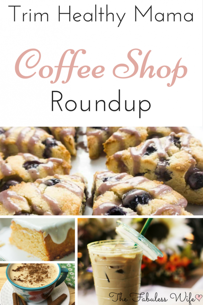 Trim Healthy Mama Coffee Shop Roundup! Sugar Free! - Trim Healthy Mama Recipes