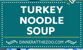Turkey Noodle Soup – Food Recipes For Dinner