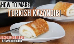 Turkish Kazandibi – Caramelized Rolled Pudding – YouTube – Turkish Food Recipes Youtube