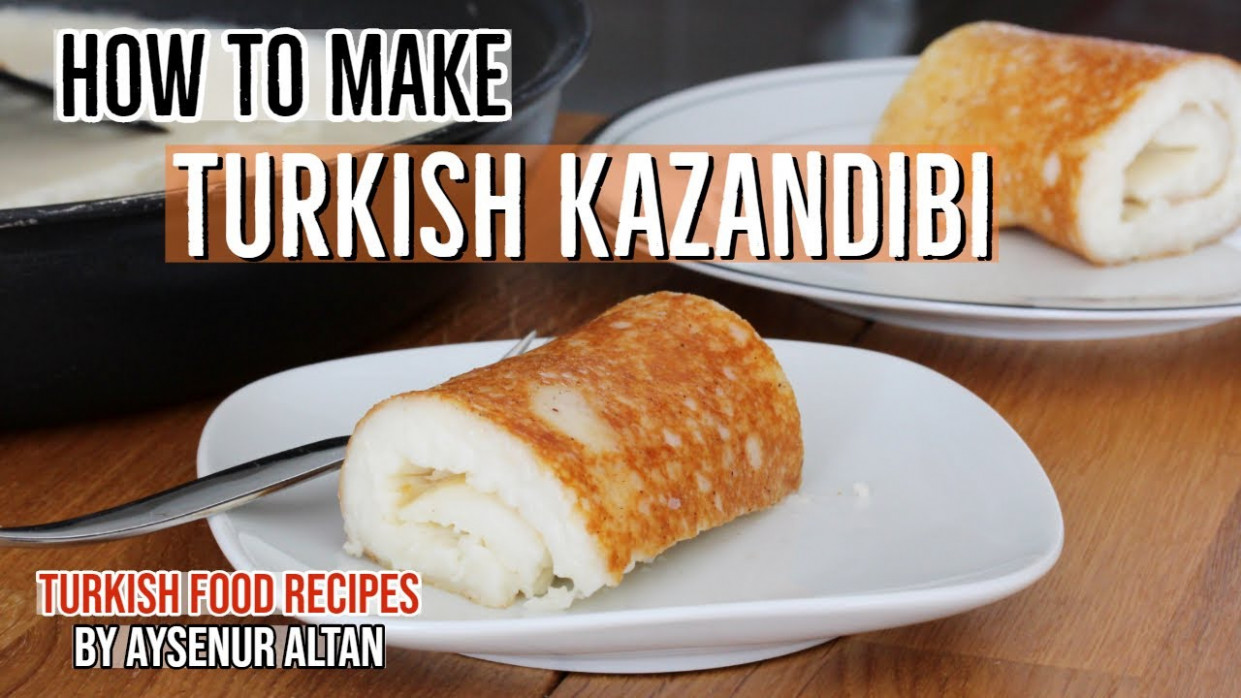 Turkish Kazandibi - Caramelized Rolled Pudding - YouTube - turkish food recipes youtube