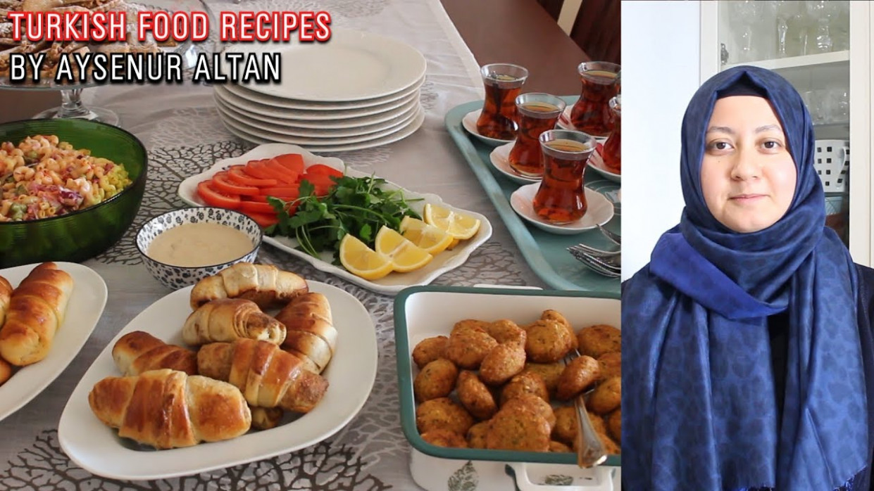 Turkish Tea Menu For My Family 6 Recipes For Lunch And ..
