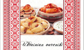 Ukrainian Vareniki – Ukrainian Food Recipes